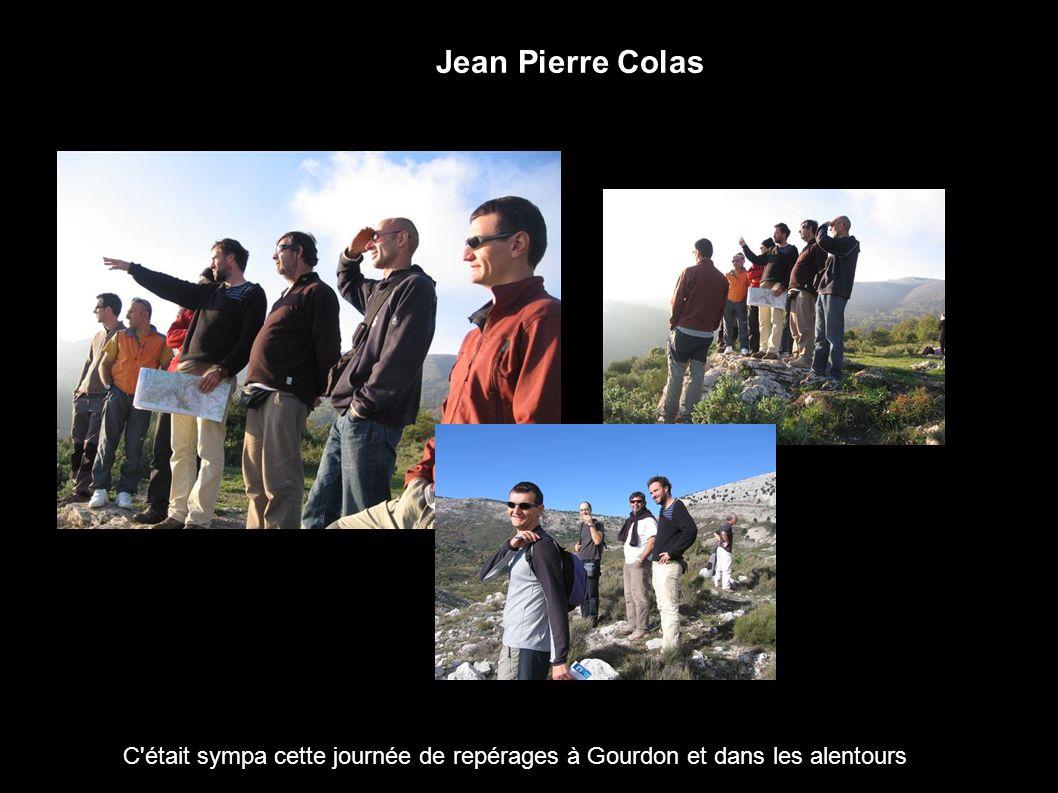 Jean Pierre Colas C était sympa cette journée de repérages à Gourdon et dans les alentours