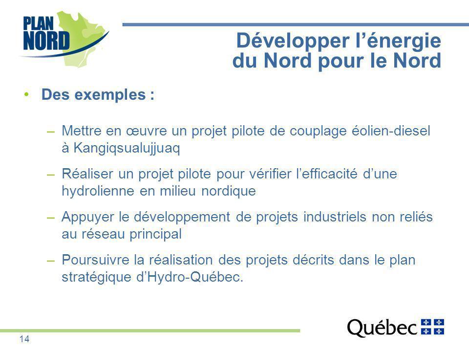 Développer l'énergie du Nord pour le Nord