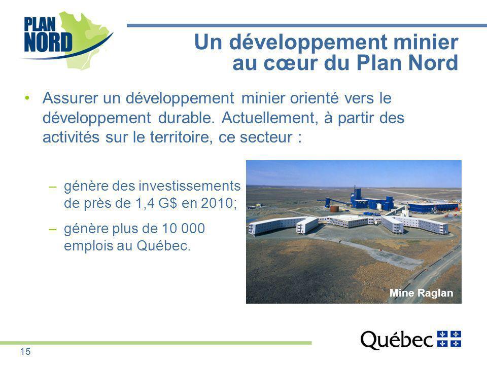 Un développement minier au cœur du Plan Nord