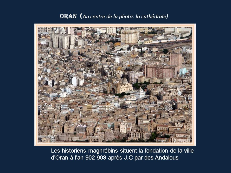 Oran (Au centre de la photo: la cathédrale)