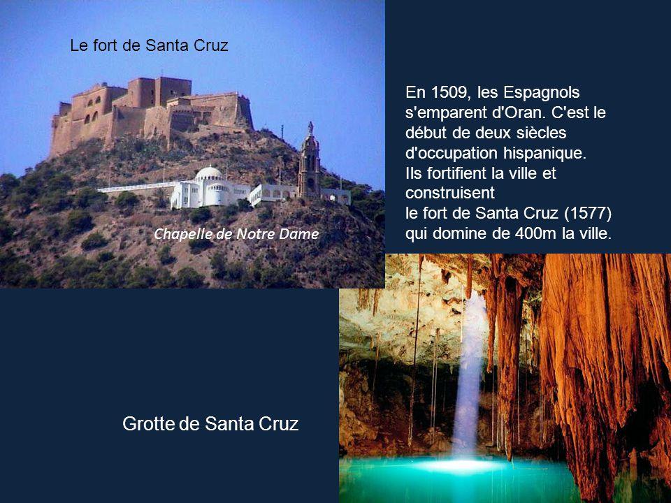 Grotte de Santa Cruz Le fort de Santa Cruz
