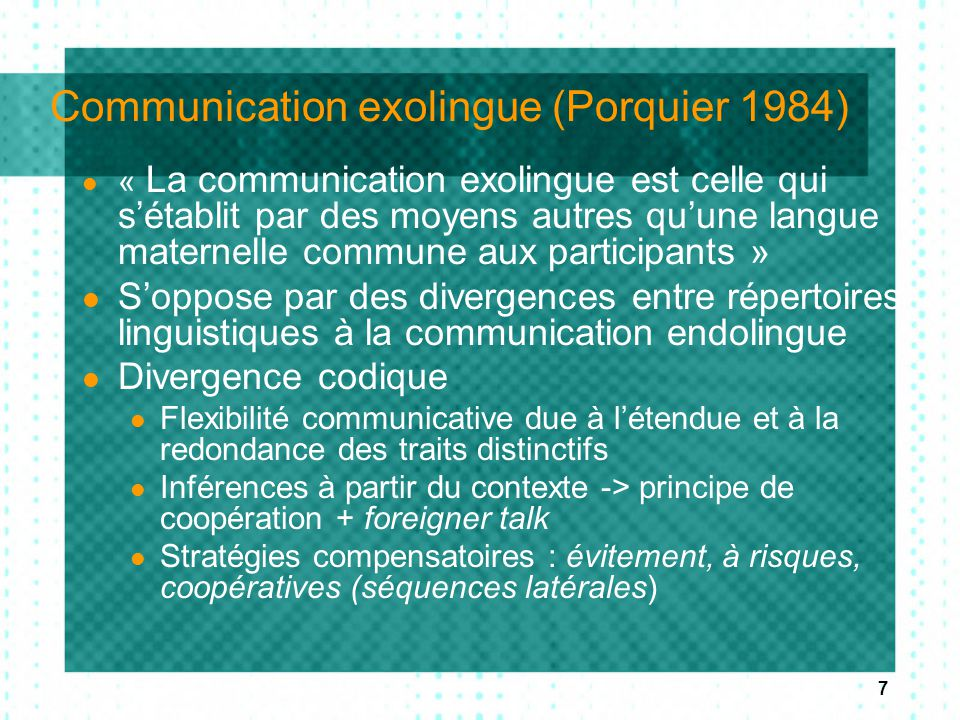 Communication exolingue (Porquier 1984)