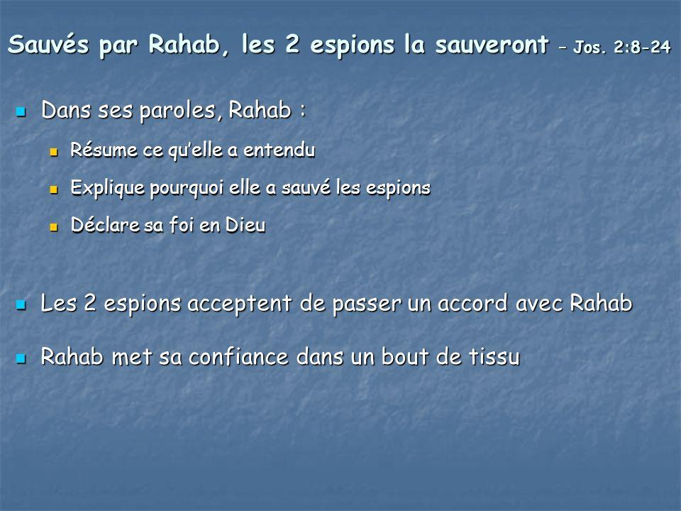 Sauvés par Rahab, les 2 espions la sauveront – Jos. 2:8-24