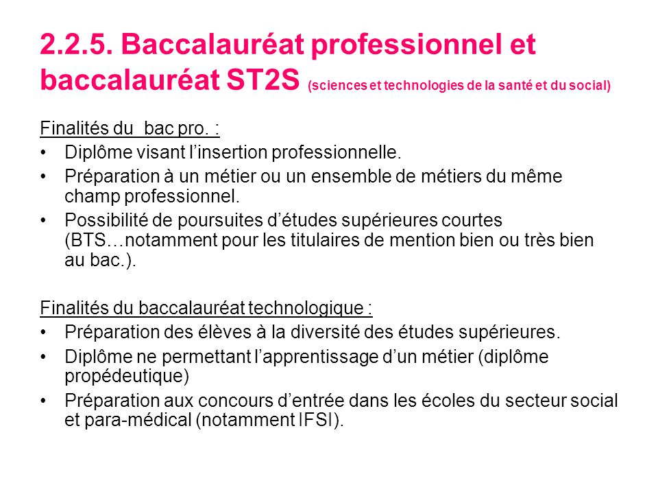 2.2.5. Baccalauréat professionnel et baccalauréat ST2S (sciences et technologies de la santé et du social)