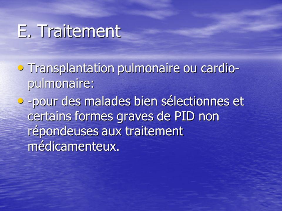 E. Traitement Transplantation pulmonaire ou cardio-pulmonaire: