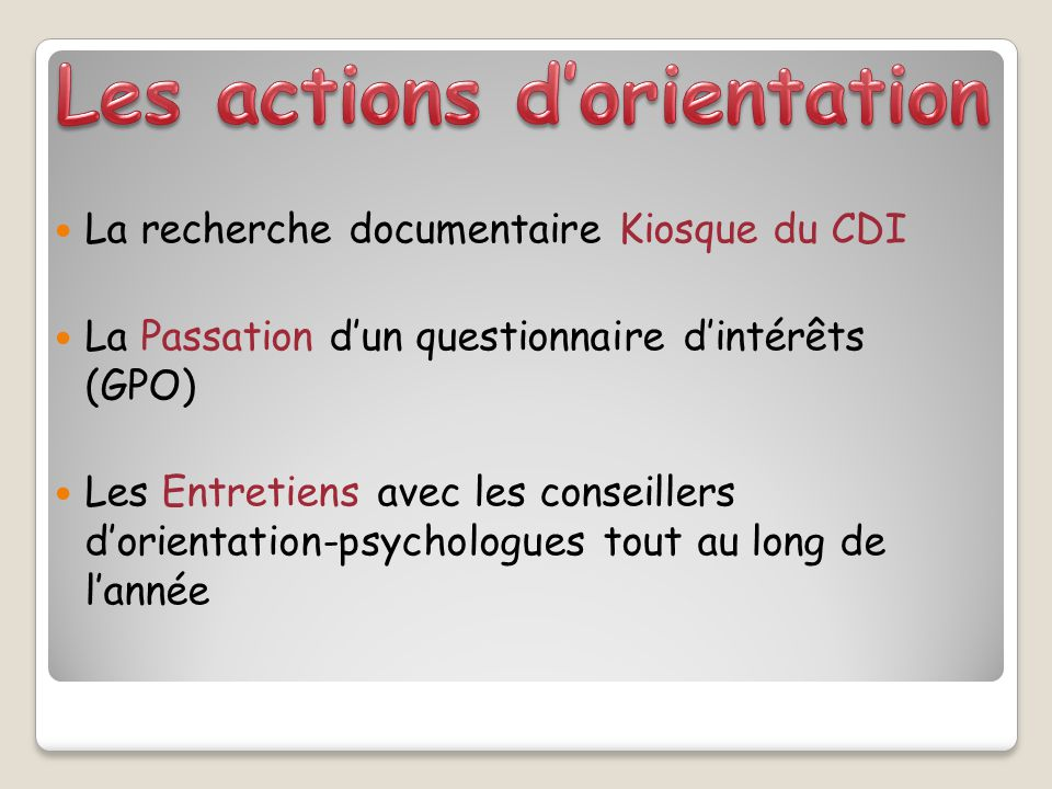 Les actions d'orientation