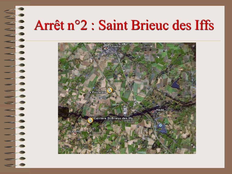 Arrêt n°2 : Saint Brieuc des Iffs