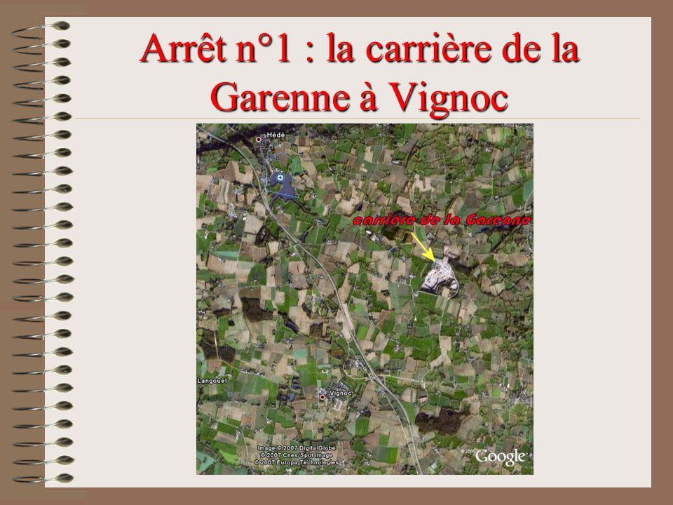 Arrêt n°1 : la carrière de la Garenne à Vignoc
