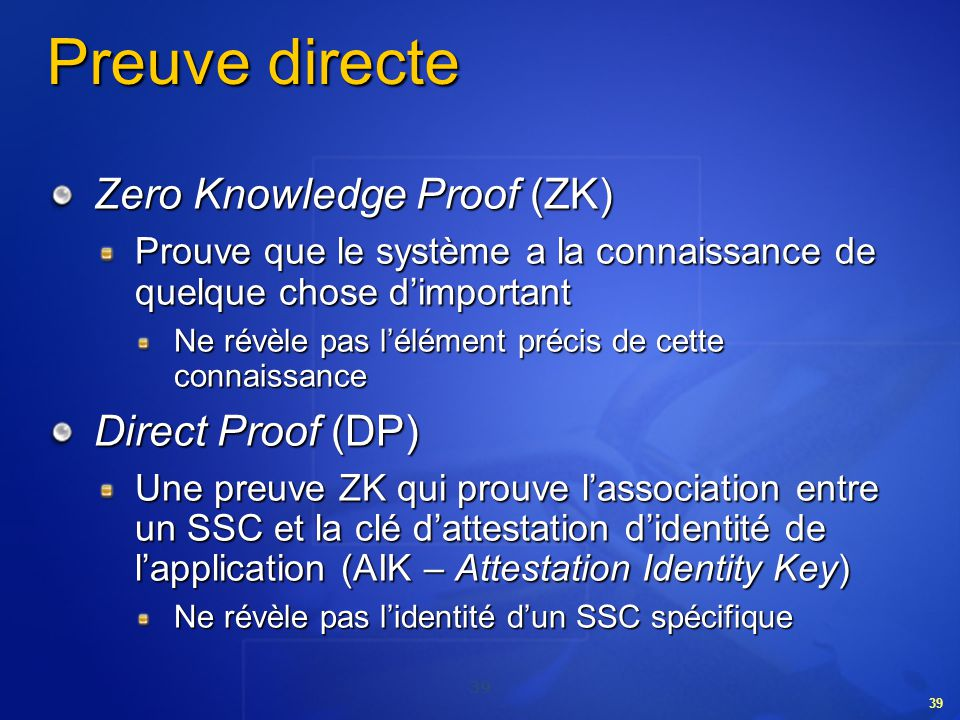 Preuve directe Zero Knowledge Proof (ZK) Direct Proof (DP)