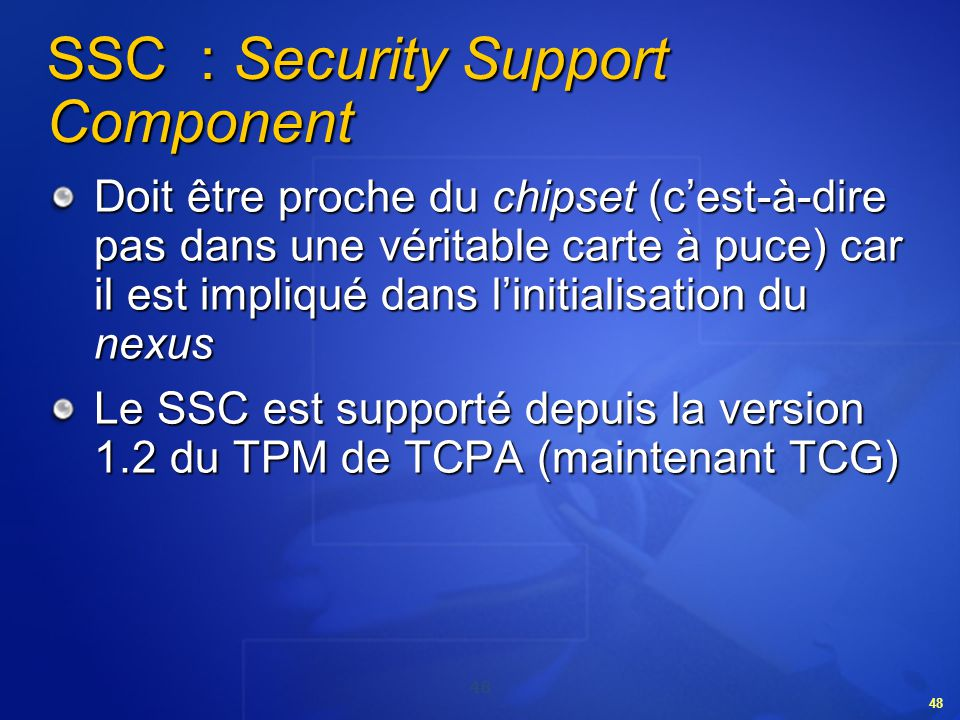 SSC : Security Support Component