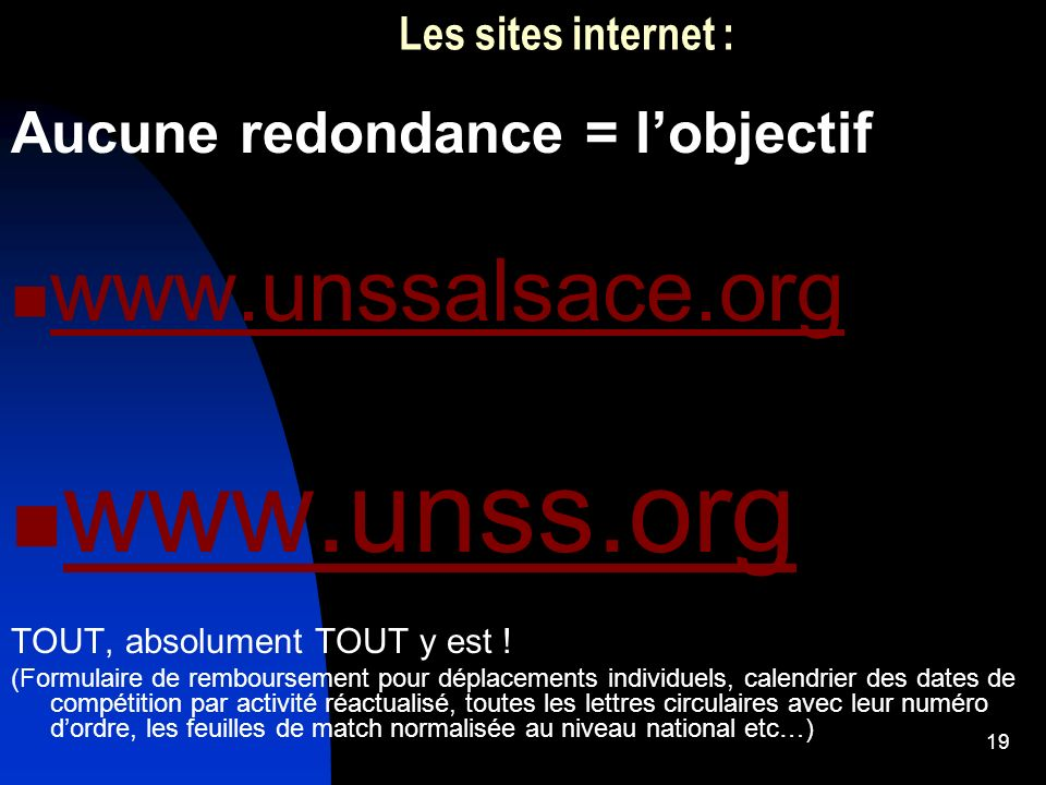 www.unss.org www.unssalsace.org Aucune redondance = l'objectif