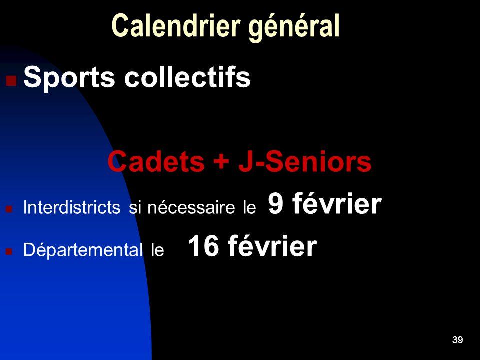 Calendrier général Sports collectifs Cadets + J-Seniors