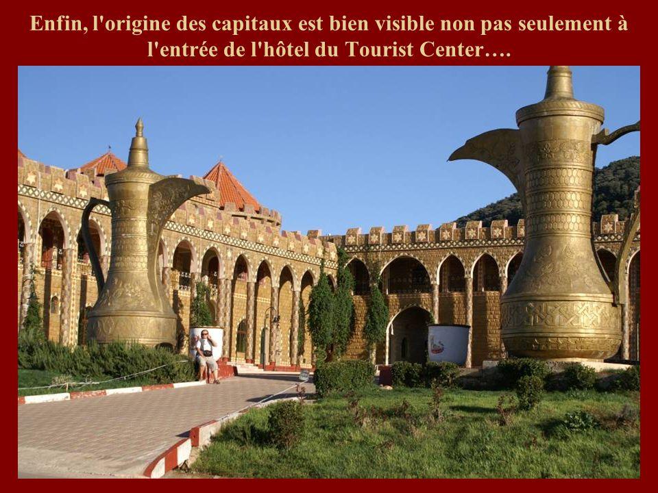 Enfin, l origine des capitaux est bien visible non pas seulement à l entrée de l hôtel du Tourist Center….