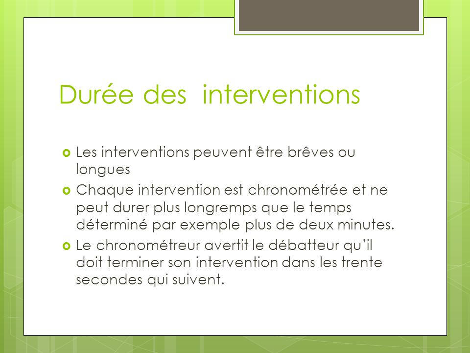 Durée des interventions