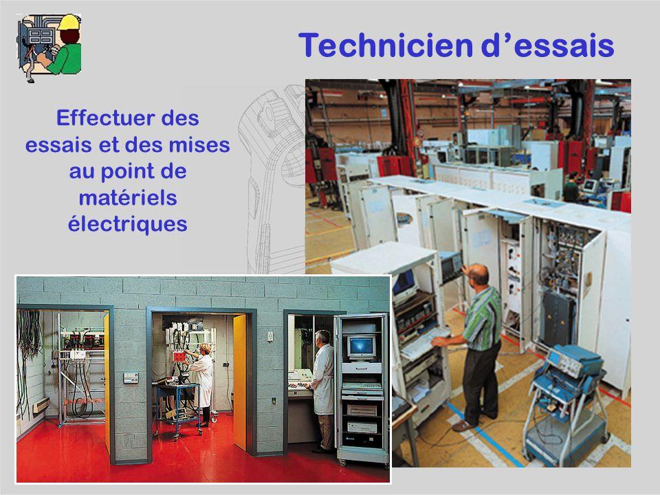 Effectuer des essais et des mises au point de matériels électriques