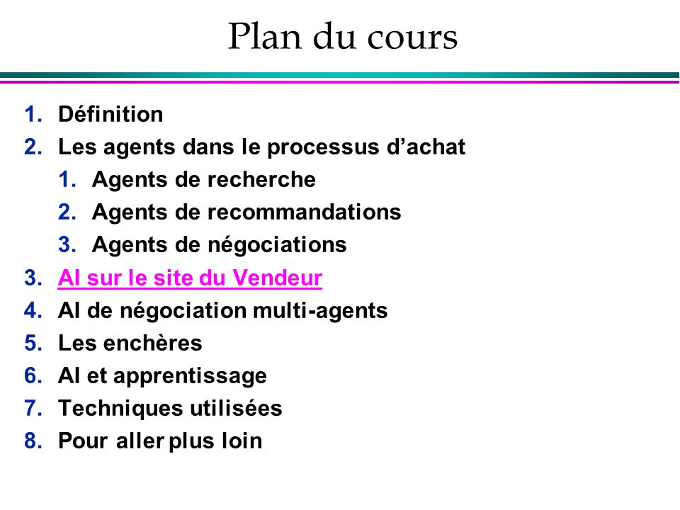 Plan du cours Définition Les agents dans le processus d'achat