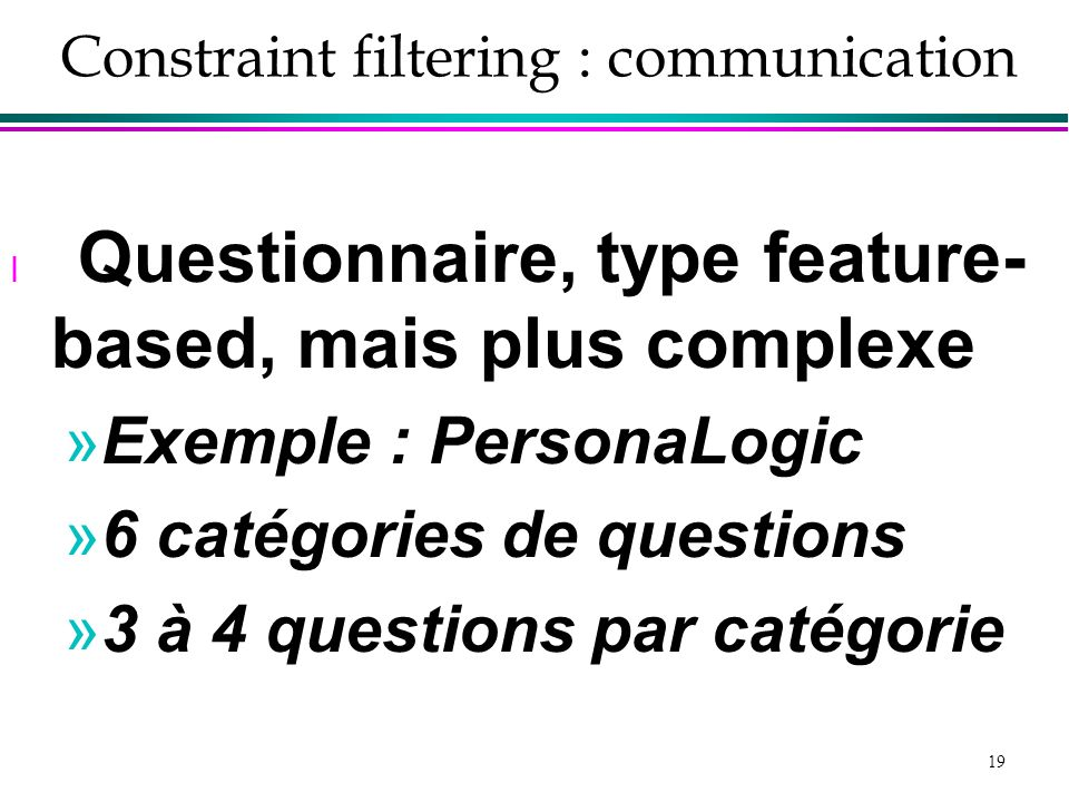 Constraint filtering : communication