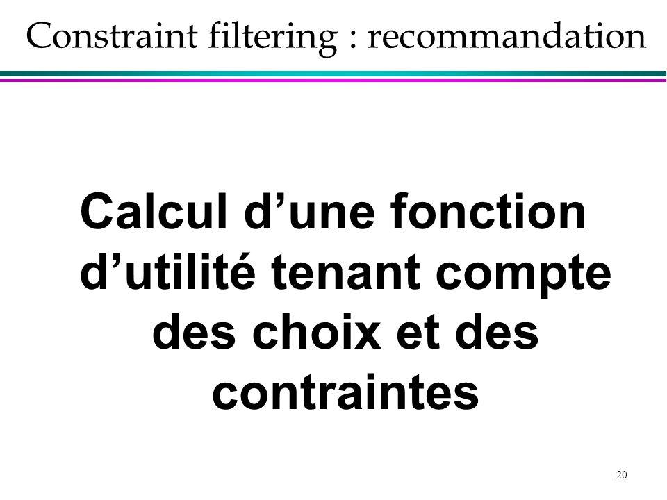 Constraint filtering : recommandation