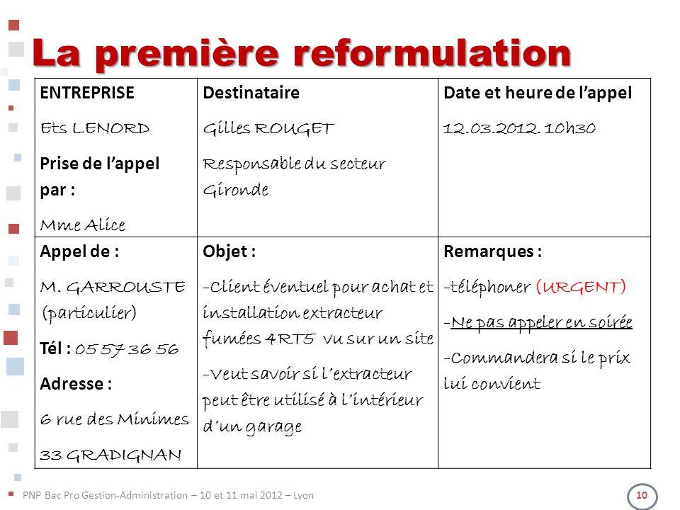 La première reformulation
