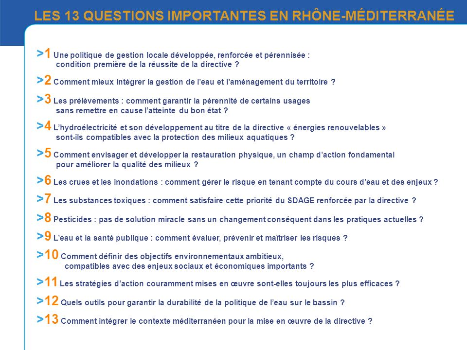 LES 13 QUESTIONS IMPORTANTES EN RHÔNE-MÉDITERRANÉE