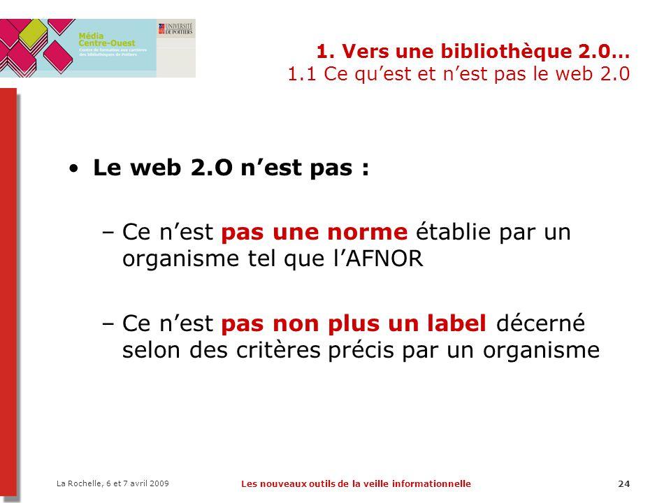 1. Vers une bibliothèque 2.0… 1.1 Ce qu'est et n'est pas le web 2.0