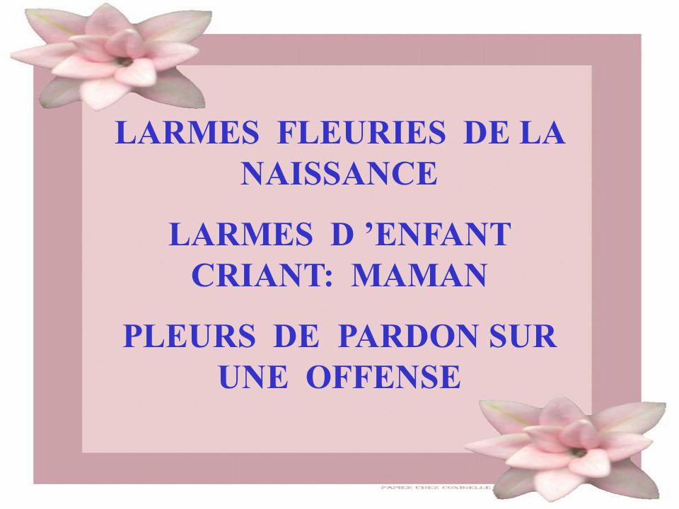 LARMES FLEURIES DE LA NAISSANCE LARMES D 'ENFANT CRIANT: MAMAN
