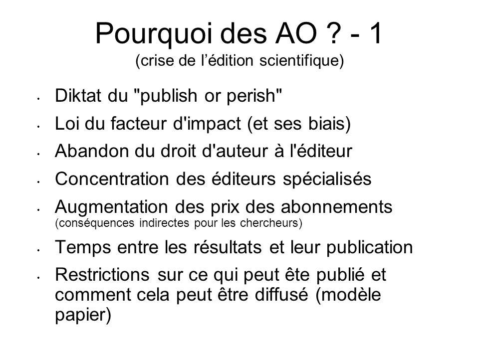 Pourquoi des AO - 1 (crise de l'édition scientifique)