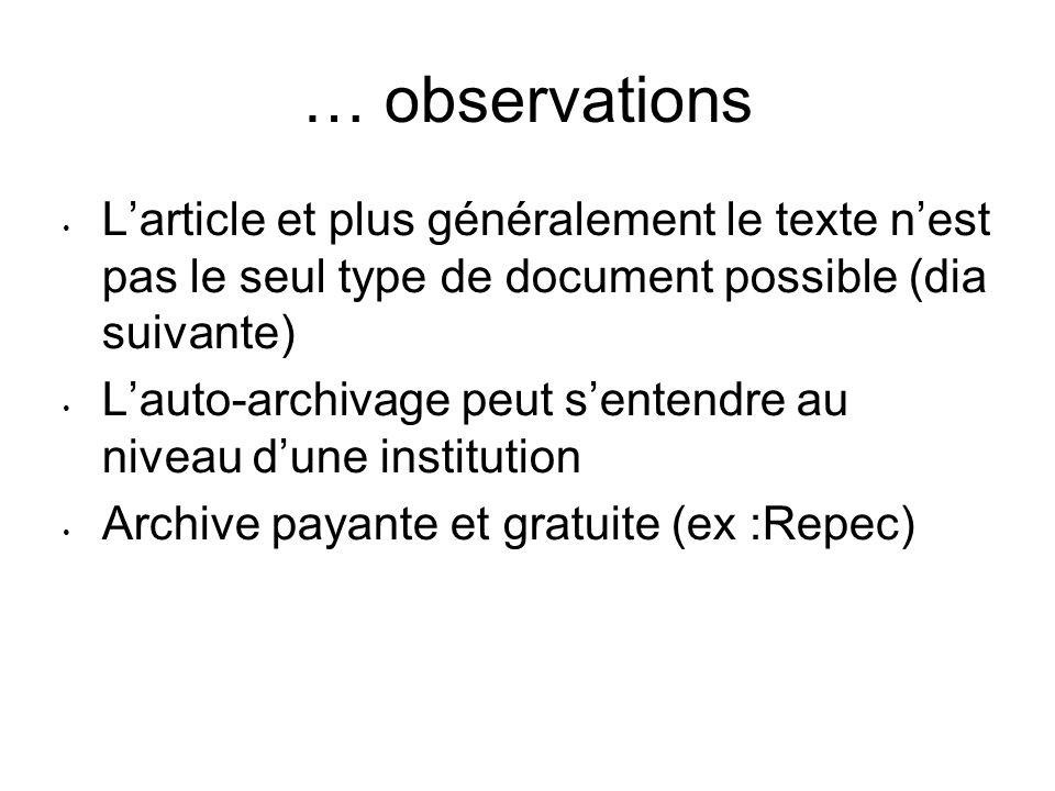… observationsL'article et plus généralement le texte n'est pas le seul type de document possible (dia suivante)