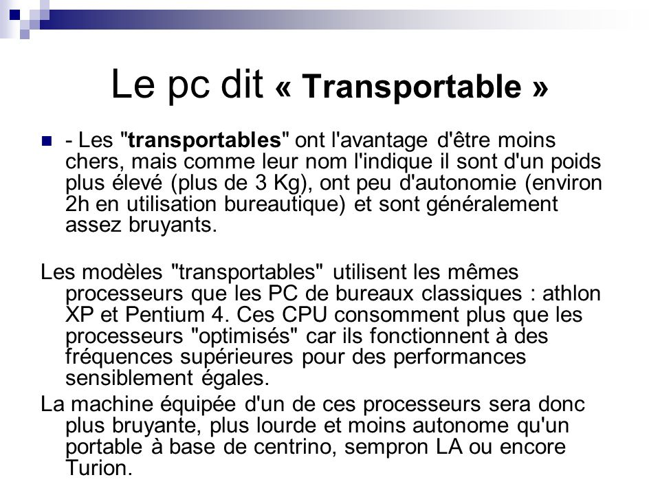 Le pc dit « Transportable »