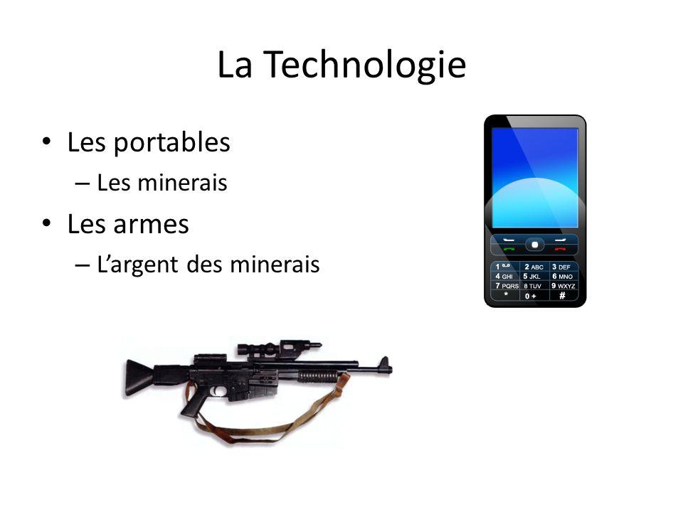 La Technologie Les portables Les armes Les minerais