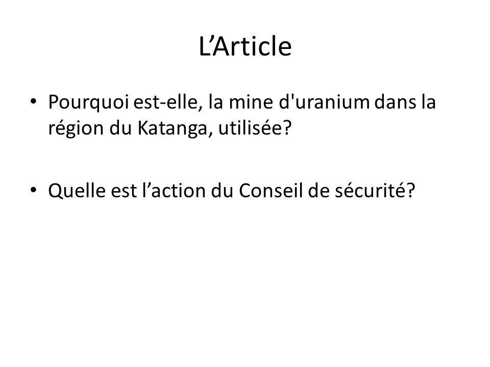 L'Article Pourquoi est-elle, la mine d uranium dans la région du Katanga, utilisée.