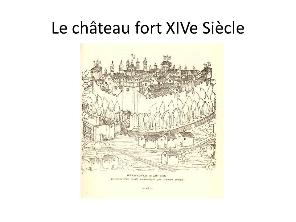 Le château fort XIVe Siècle