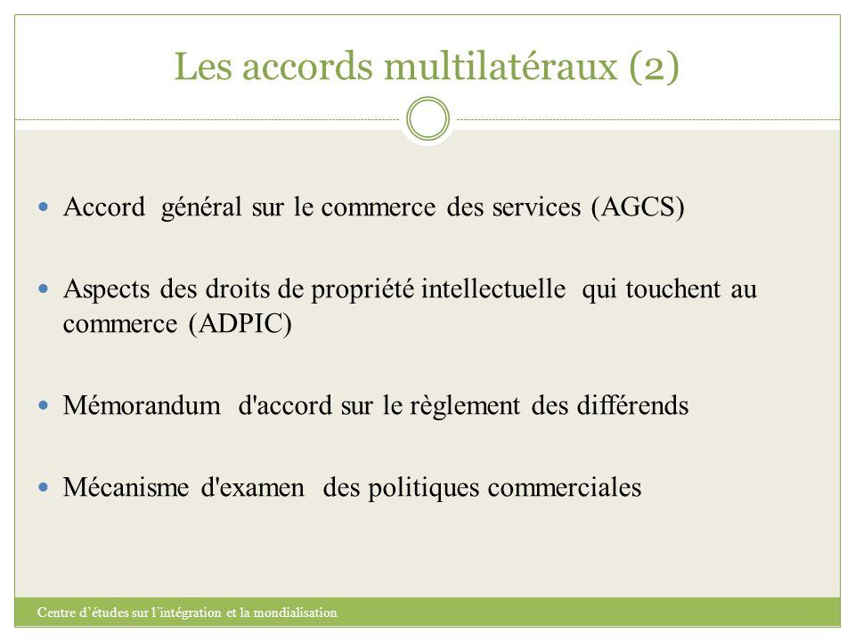Les accords multilatéraux (2)