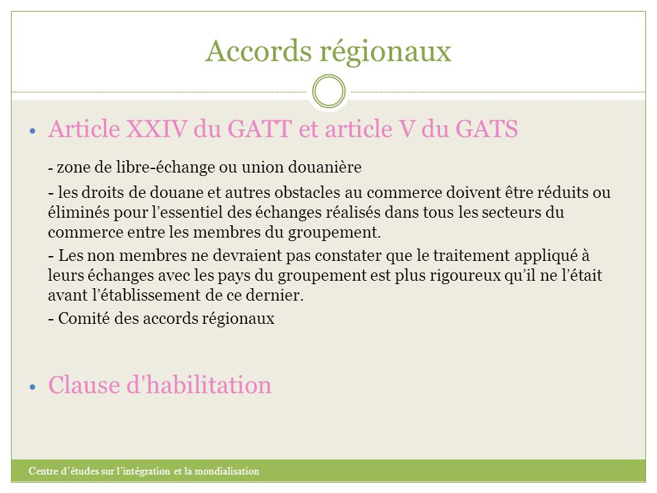Accords régionaux Article XXIV du GATT et article V du GATS