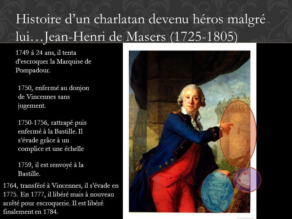 Histoire d'un charlatan devenu héros malgré lui…Jean-Henri de Masers (1725-1805)