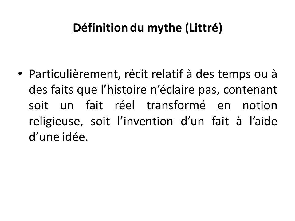 Définition du mythe (Littré)