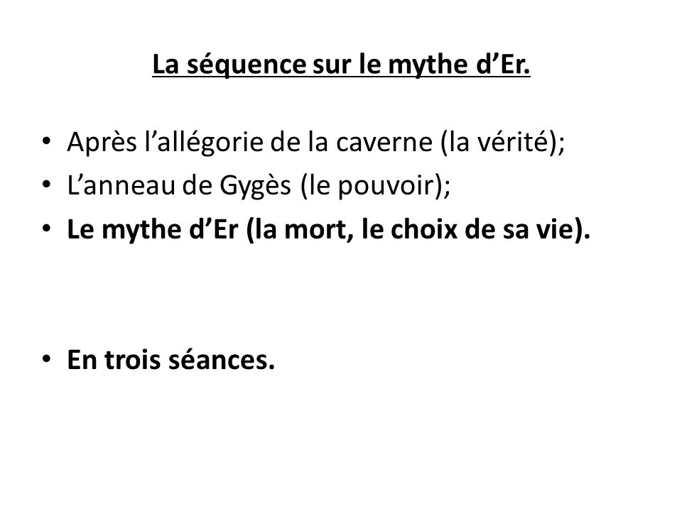La séquence sur le mythe d'Er.