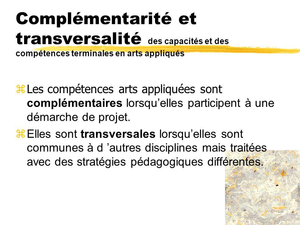 Complémentarité et transversalité des capacités et des compétences terminales en arts appliqués