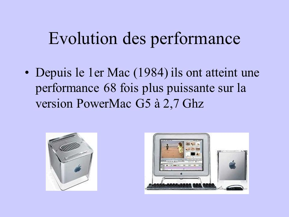 Evolution des performance