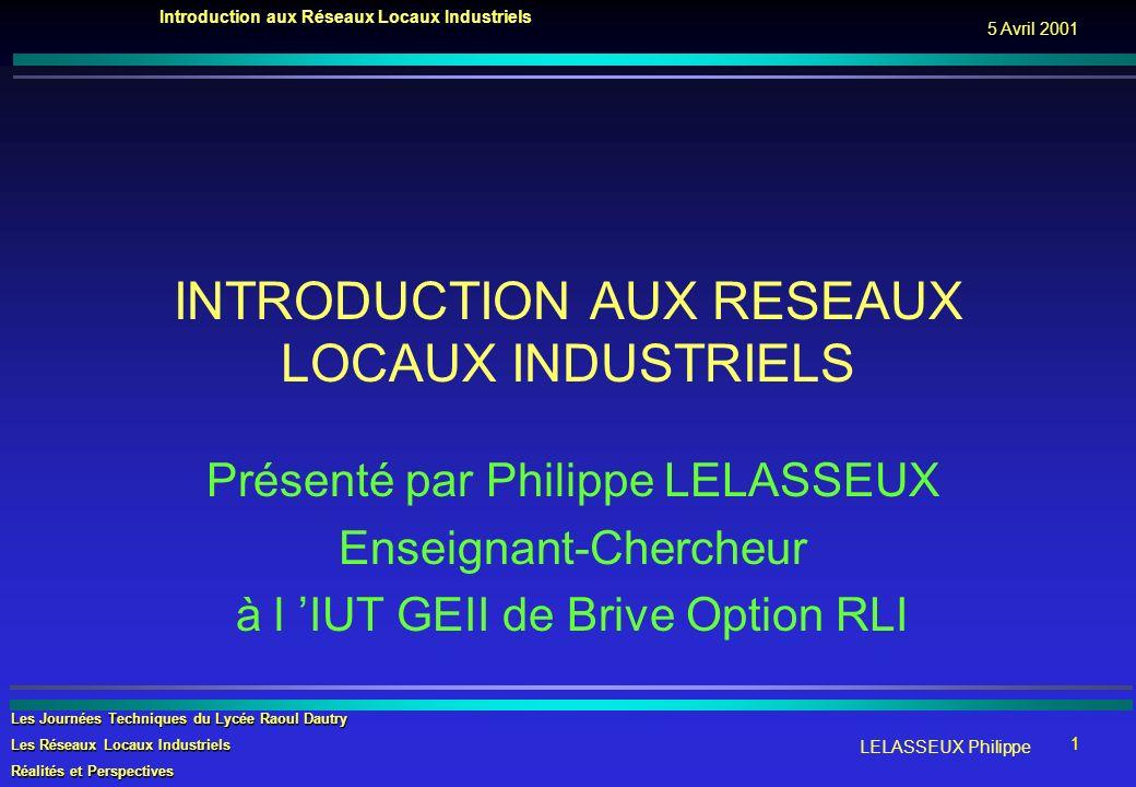 INTRODUCTION AUX RESEAUX LOCAUX INDUSTRIELS