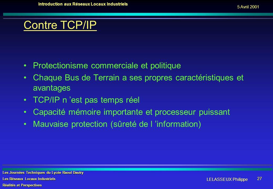 Contre TCP/IP Protectionisme commerciale et politique