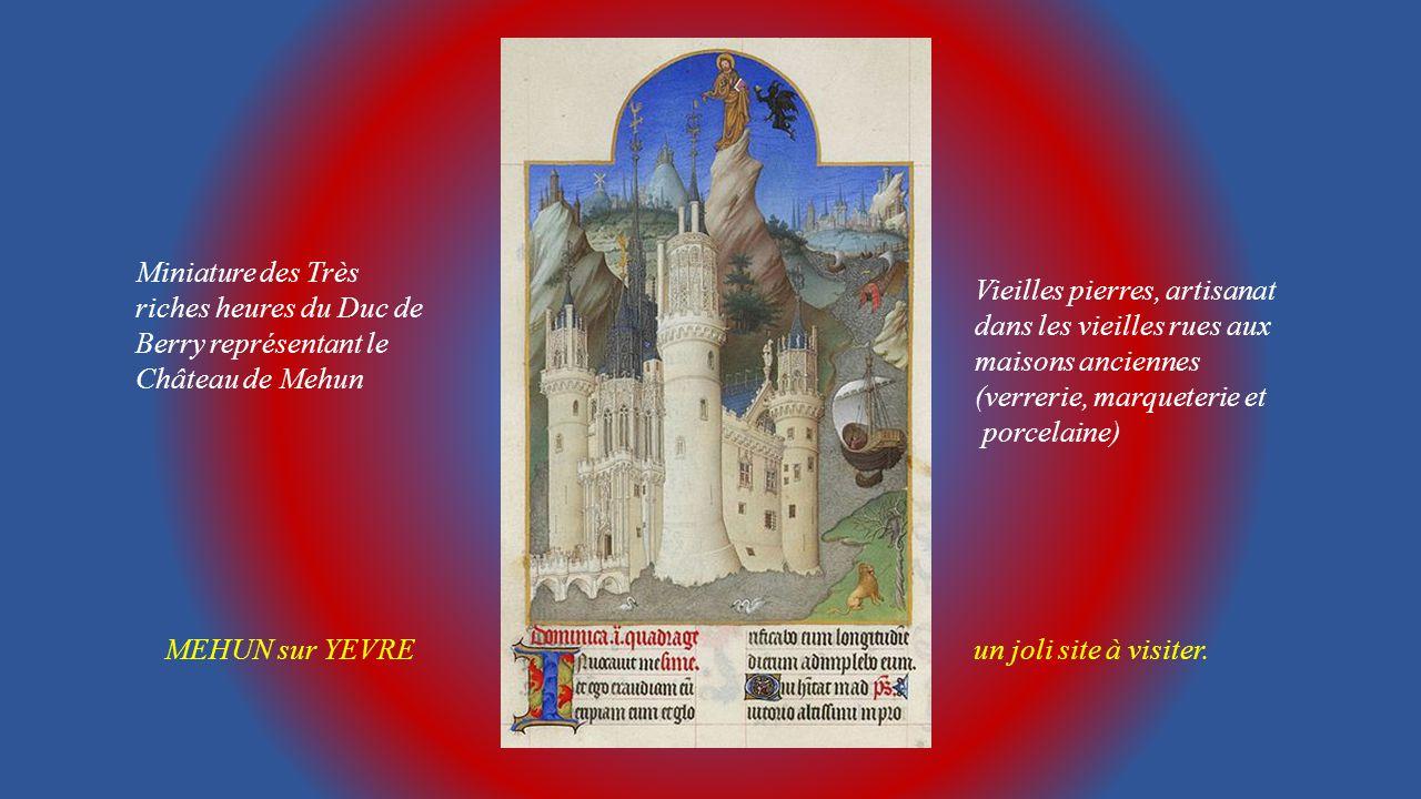 Miniature des Très riches heures du Duc de Berry représentant le Château de Mehun