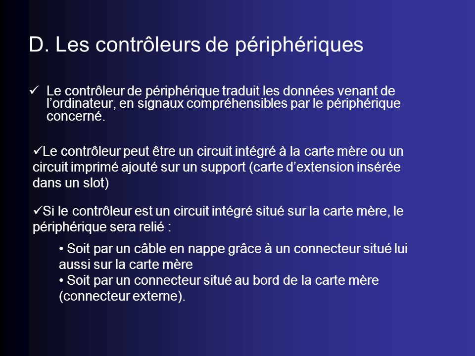 D. Les contrôleurs de périphériques