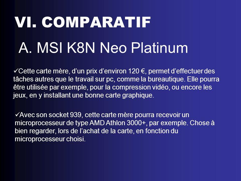 VI. COMPARATIF A. MSI K8N Neo Platinum
