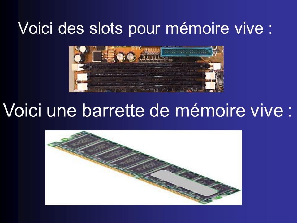 Voici des slots pour mémoire vive :