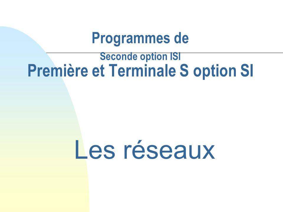 Programmes de Seconde option ISI Première et Terminale S option SI
