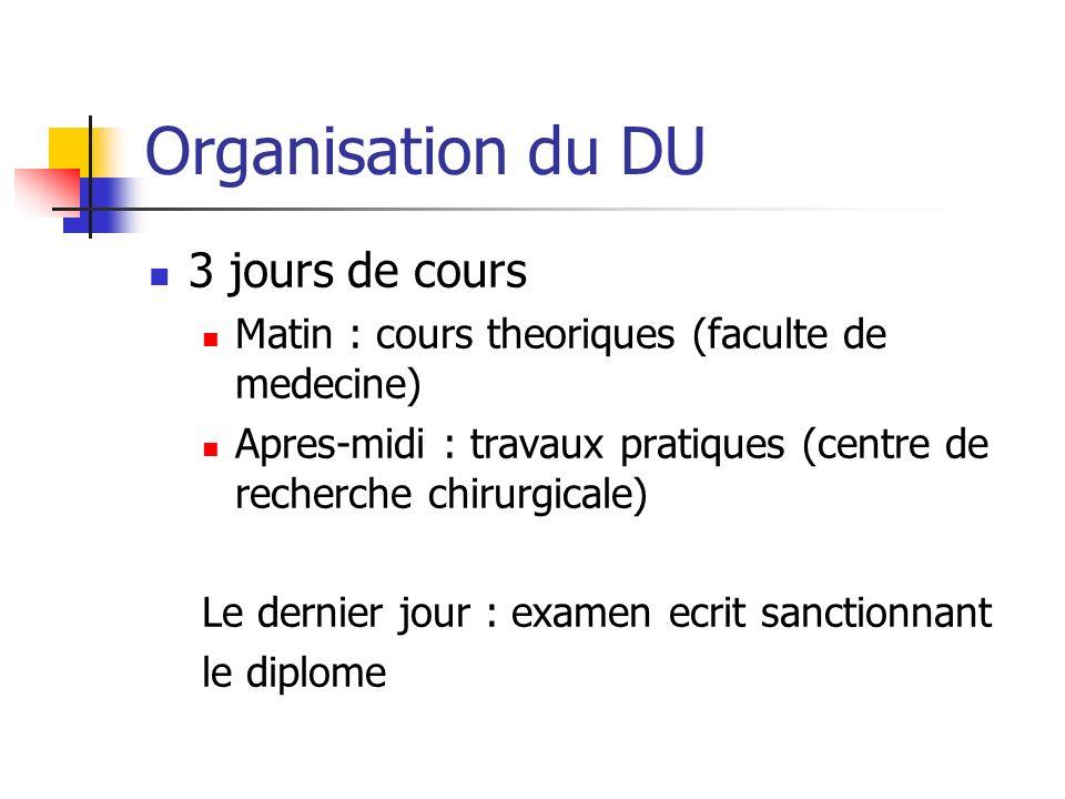 Organisation du DU 3 jours de cours