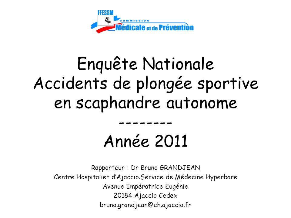 Enquête Nationale Accidents de plongée sportive en scaphandre autonome -------- Année 2011