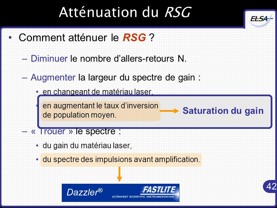 Atténuation du RSG Comment atténuer le RSG