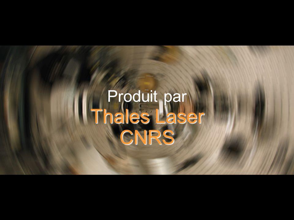 Produit par Thales Laser CNRS